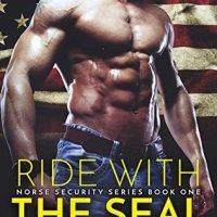 Ride with the SEAL (Norse Security #1) by Leslie North