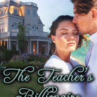 The Teacher's Billionaire (The Sherbrookes of Newport #1) by Christina Tetreault