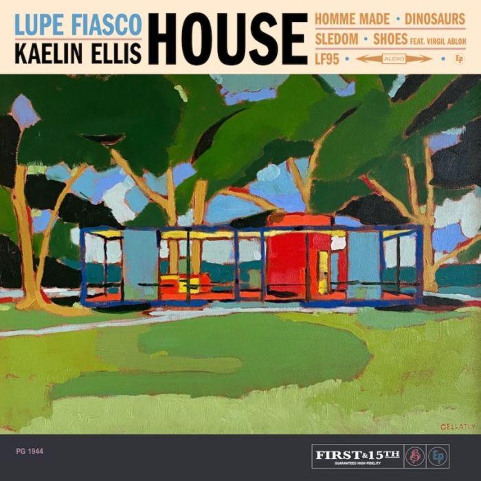 HOUSE by Lupe Fiasco and Kaelin Ellis album artwork cover art