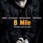 8 Mile (2002) movie poster image.