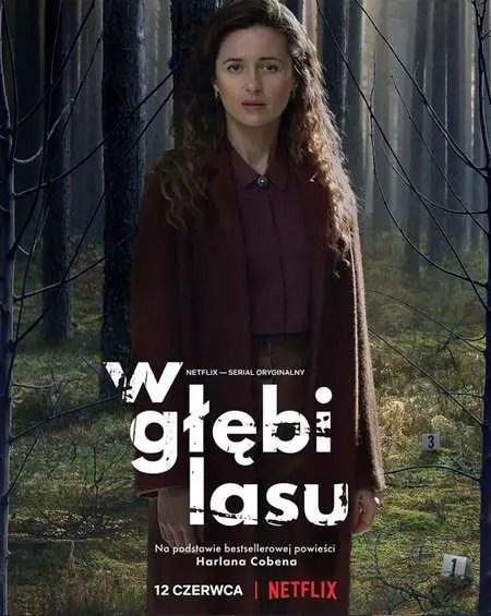 Agnieszka Grochowska plays Laura Goldsztajn in the Netflix series The Woods.
