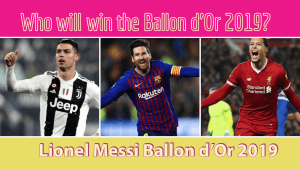 Why Lionel Messi has to win the Ballon d'Or 2019?