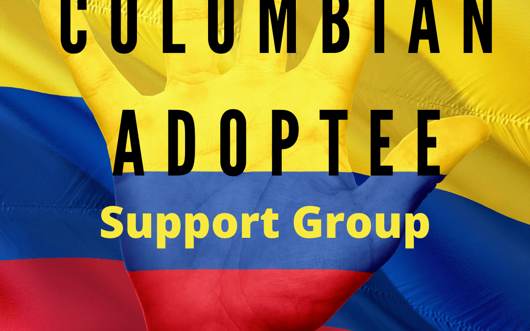 Colombian Adoptee Support Group : May 12