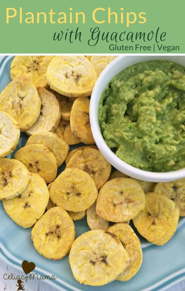 plantain-chips-with-guacomole-celiac-mama