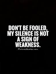 silence not a weakness