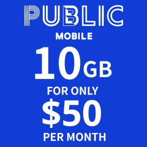 Public Mobile 10GB Plan