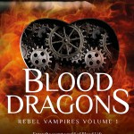 "Featured Author: Rosemary Johns ""Blood Dragons: Rebel Vampires Volume 1"""
