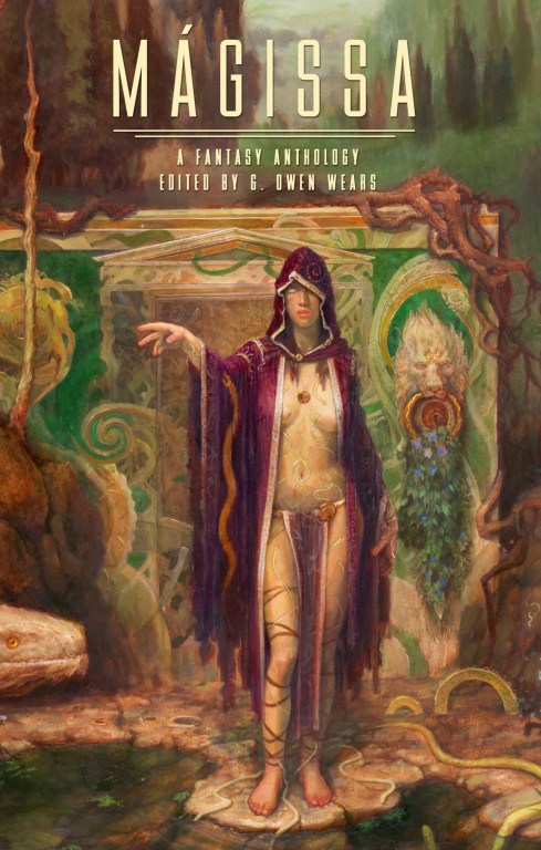 Mágissa: A Fantasy Anthology edited by G. Owen Wears