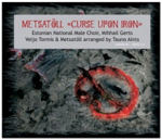 Metsatöll - Curse Upon Iron 2007 Cover