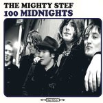 The Mighty Stef - 100 Midnights