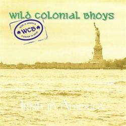 Wild Colonial Bhoys - Irish in America