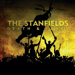 Stanfields - Death & Taxes