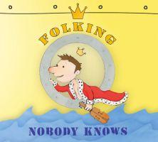 Nobody Knows ~ Folking Around