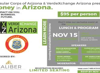 Arizona Consular Corps and VerdeXchange Host Leadership Luncheon Discussing Money and Growing Sustainability In Arizona on November 15, 2017