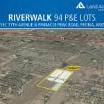 Riverwalk's 94 P&E Lots in Peoria, Arizona Sell to Maracay for $7.5 Million