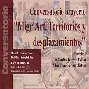 Conversatorio Migr' ART Territorios y desplazamientos