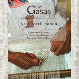 [18 julio] Presentación del libro: «Las gasas. Arte textil nahua»