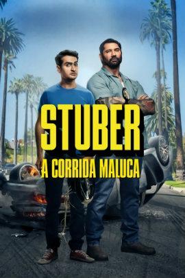 Pôster de Stuber: A Corrida Maluca (2019)