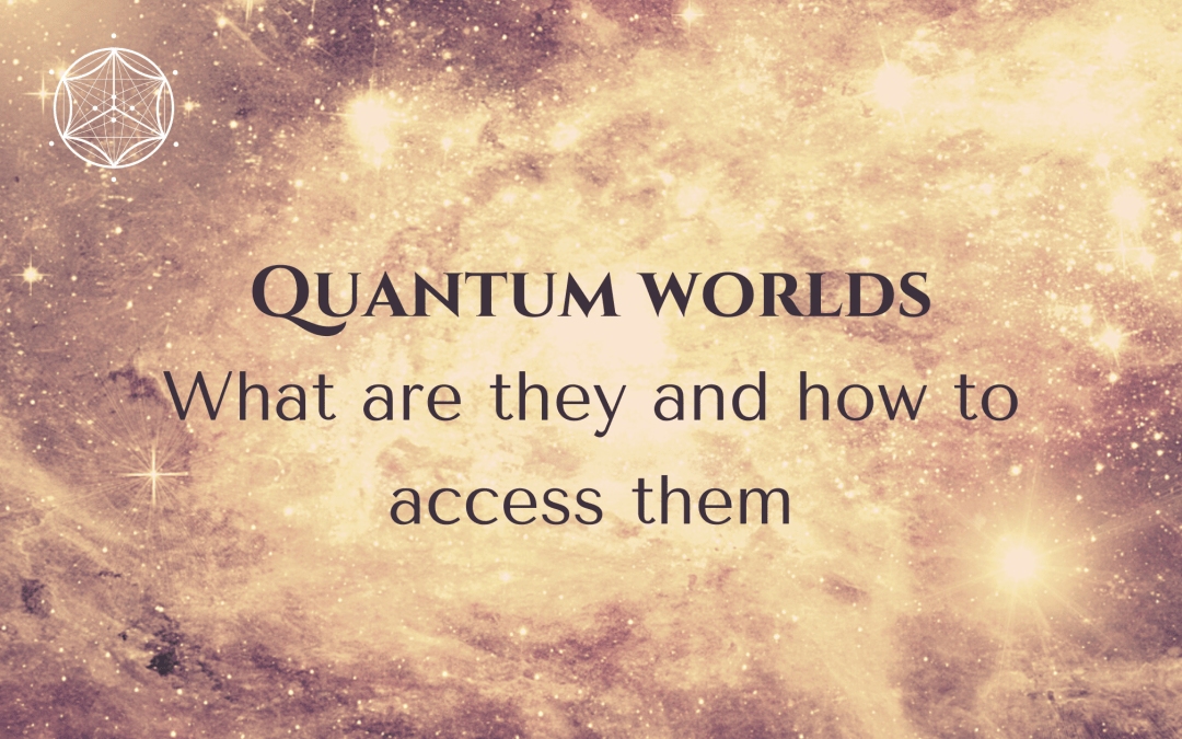 Quantum worlds: What are they and how to access them