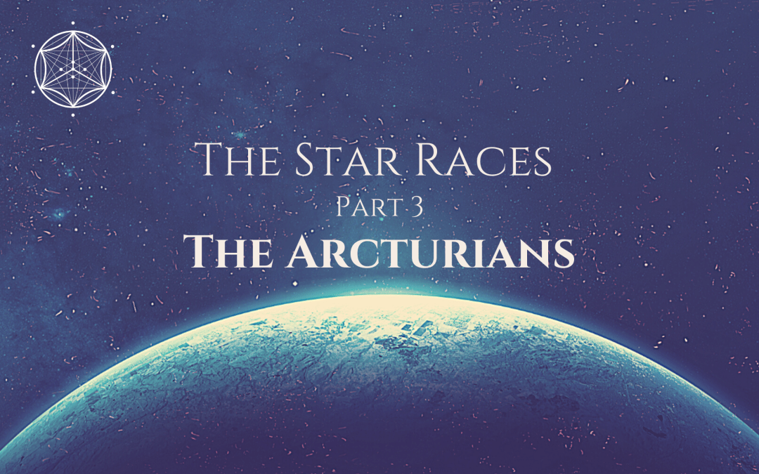 The Star Races Part 3: The Arcturians