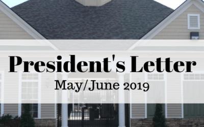 MAY/JUNE 2019 – President's Letter