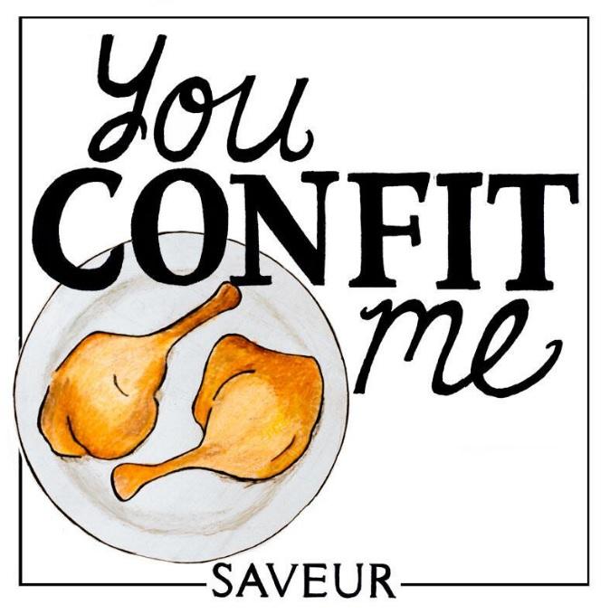 Saveur You Confit Me by Laura Sant.jpg