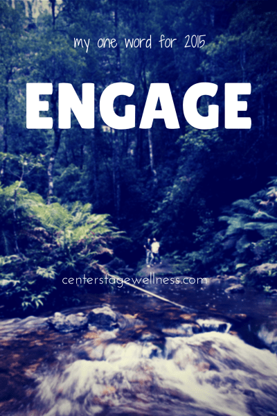 My Word for 2015: ENGAGE