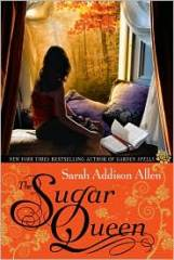 The Sugar Queen, by Sarah Addison Allen