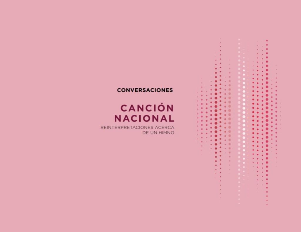 Fundación Plagio publica Conversaciones en torno a muestra Canción Nacional