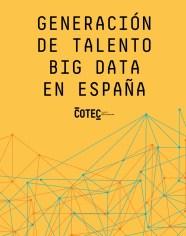 Generacion talento big data españa Cotec