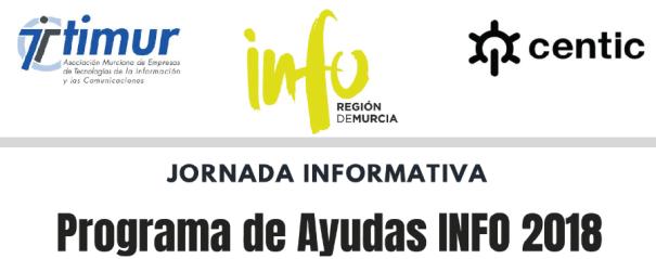 Jornada informativa ayudas info 2018 centic TIMUR