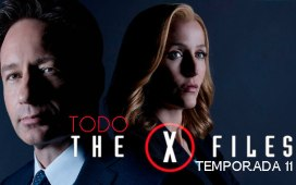 Todo sobre X-FILES temporada 11