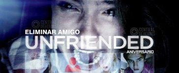 Eliminar amigo Unfriended aniversario