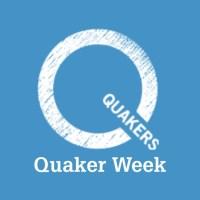 Quaker Week 2019
