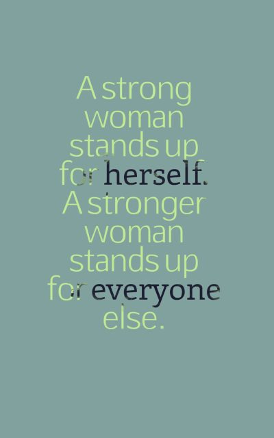 75 Inspirational Strong Women Quotes And Sayings