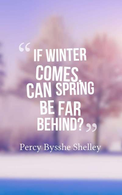 If winter comes, can spring be far behind