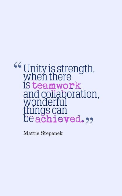 Unity is strength... when there is teamwork and collaboration, wonderful things can be achieved.