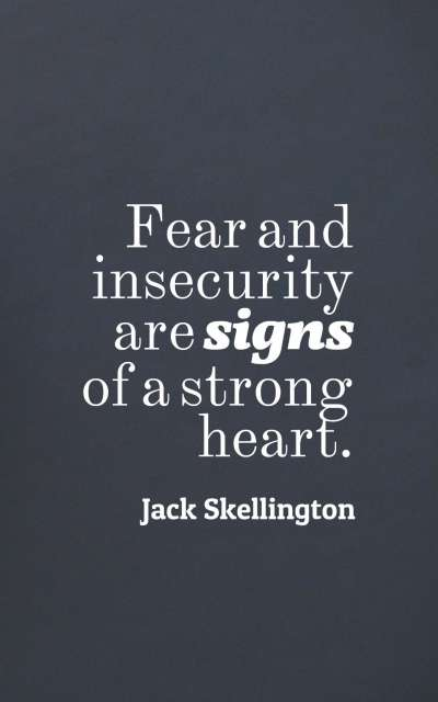 50 Inspiring Insecurity Quotes And Sayings