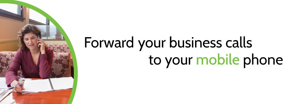 forward-your-business-calls-to-your-mobile-phone