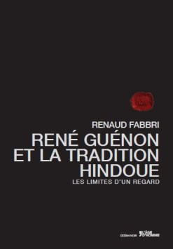 Rene Guenon et la Tradition Hindoue