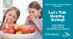 Itsy Bitsy Tots Playgroup Fun! @ Heritage College | Gatineau | Québec | Canada