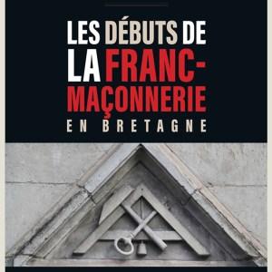 Les débuts de la franc-maçonnerie en Bretagne