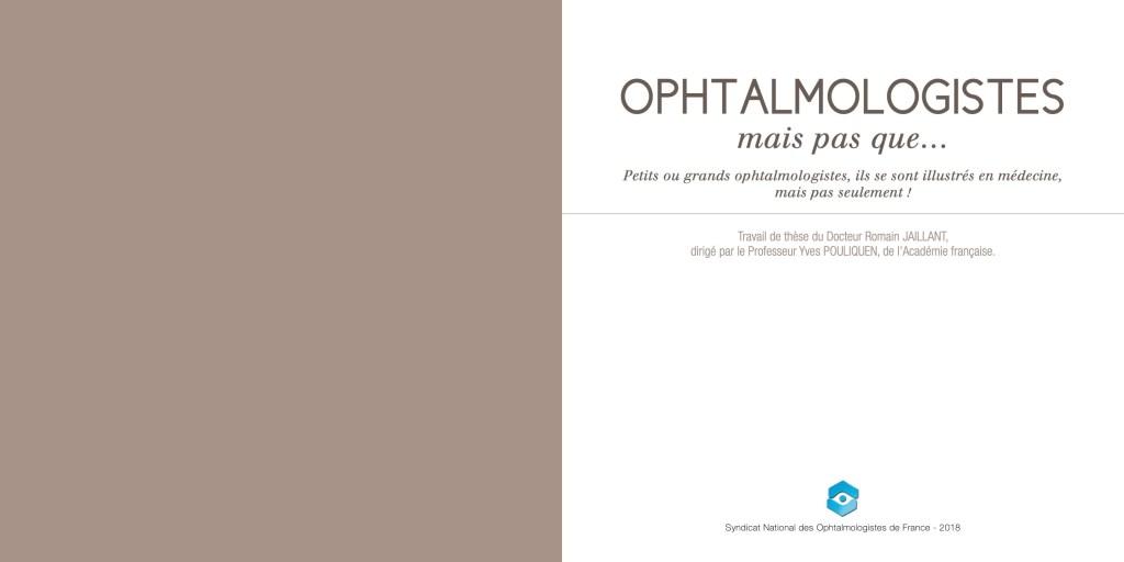 """""""Ophtalmologistes, mais pas que..."""" - Thèse du Dr Romain Jaillant, président par le Pr Yves Pouliquen de l'académie française"""