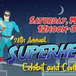 18th Annual Superhero Exhibit and Contest