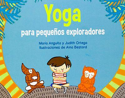 yoga-para-pequenyos-exploradores- Yoga en familia y cuentos infantiles