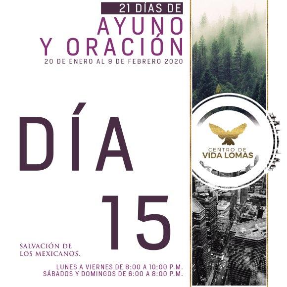 DÍA 15. SALVACIÓN DE LOS MEXICANOS.