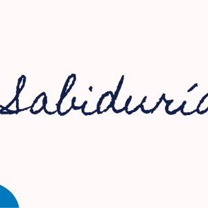 SABIDURÍA – Pastora Lourdes Acero