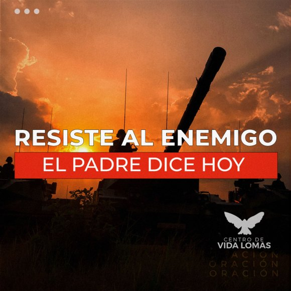 RESISTE AL ENEMIGO