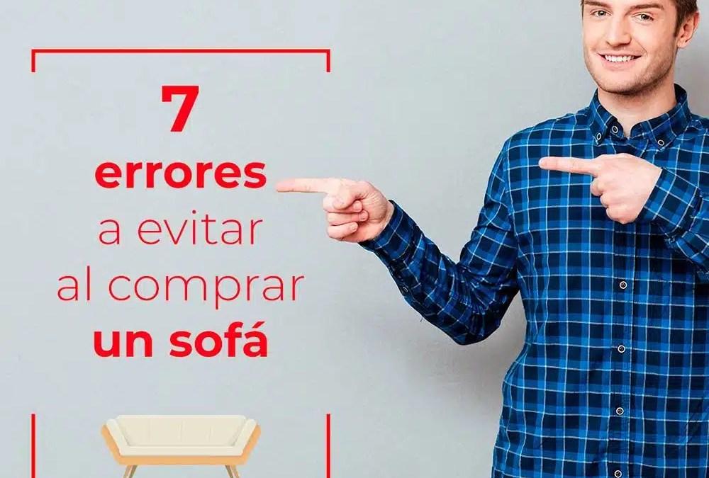 7 Errores que debes evitar a la hora de elegir un sofá – CentroSofá
