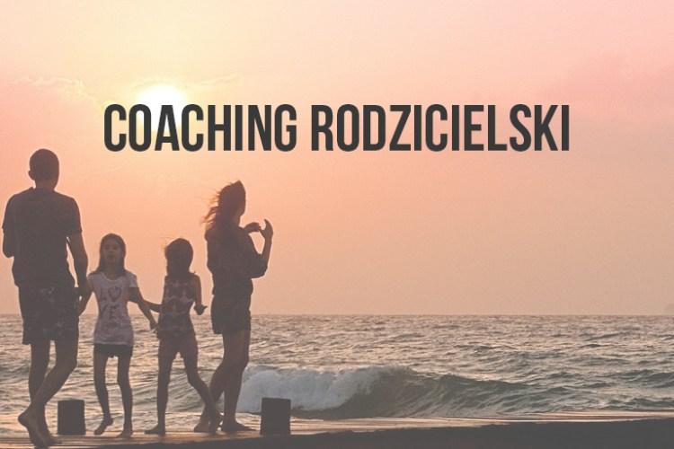 Coaching rodzicielski | Tamara Pocent | coach | Otwock
